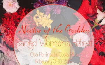 Nectar of the Goddess: Sacred Women's Retreat