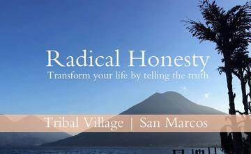Radical Honesty (3 hour workhsop)
