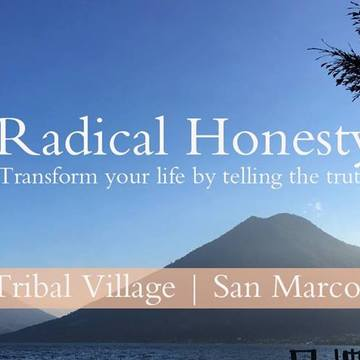 Radical Honesty (3 hour workhsop)