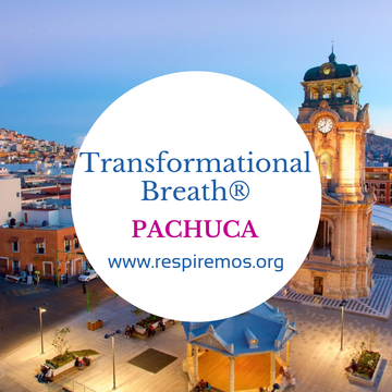 Transformational Breath® – Pachuca