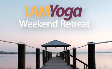 I AM Yoga® Weekend Retreat