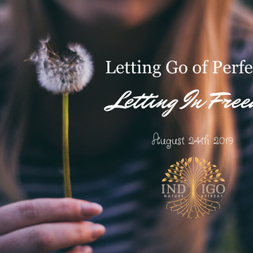Let Go Perfection – Let In Freedom