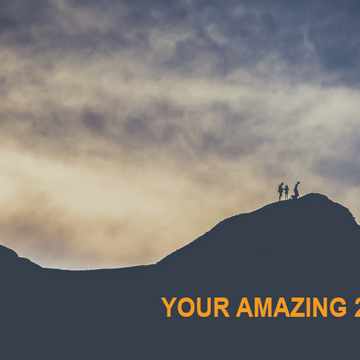 Your Amazing 2019! For entrepreneurs, start-ups and creative leaders