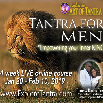 Tantra for Men: Empowering Your Inner King