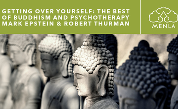 Getting Over Yourself: The Best of Buddhism & Psychotherapy