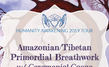Great Barrington, MA: Amazonian/Tibetan Primordial Breathwork w/ Ceremonial Cacao