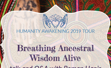 Ann Arbor, MI: Breathing Ancestral Wisdom Alive [Talk and Q&A with Roman Hanis]