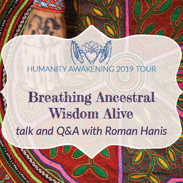 Denver, CO: Breathing Ancestral Wisdom Alive [Talk and Q&A with Roman Hanis]