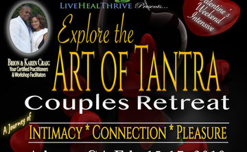 Explore the Art of Tantra Couples Retreat-Valentine's Weekend Intensive
