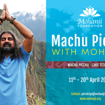Machu Picchu and Lake Titicaca with Mohanji