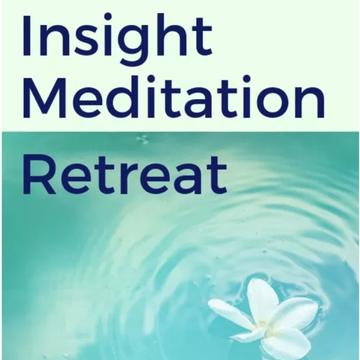 Insight Meditation Retreat