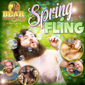 Bear Your Soul: Spring Fling