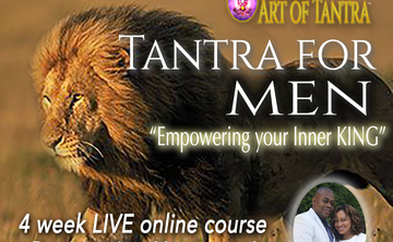 Tantra for Men: Empowering Your Inner King