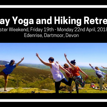 4 Day Yoga and Hiking Retreat in Stunning Dartmoor