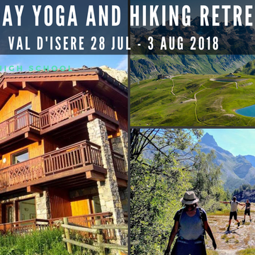 7 day Yoga and Hiking Retreat in the Stunning French Alps
