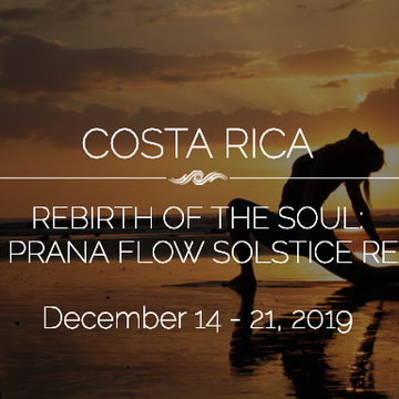 COSTA RICA:  Sol Rebirth – Living Prana Flow Solstice Retreat