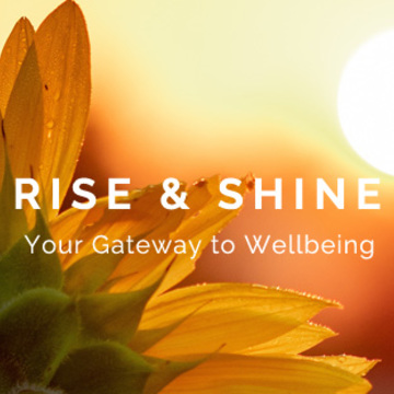 Rise & Shine - Your Gateway to Wellbeing