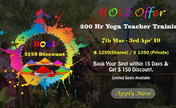 Holi Offer $150 Offer on  200 Hr Yoga Teacher Training in Rishikesh