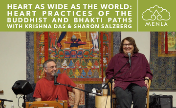 Heart as Wide as the World: Heart practices of the Buddhist and Bhakti Paths