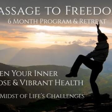 Passage to Freedom 6-Month Program & 1-week Retreat