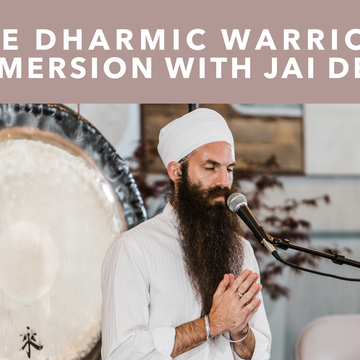 The Dharmic Warrior Immersion with Jai Dev
