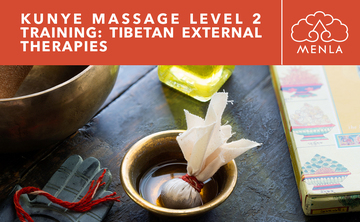 KuNye Tibetan Massage Level 2 Training: External Therapies