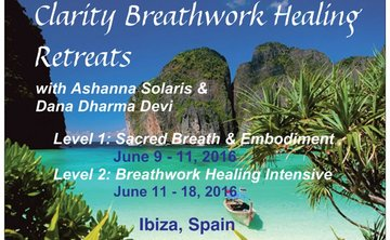 Clarity Breathwork Healing Retreats in Ibiza, Spain!