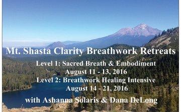 26th Annual Mt. Shasta Clarity Breathwork Retreats
