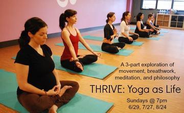 Thrive: Yoga as Life