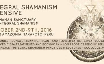 Integral Shamanism Intensive: Spiritual survival skills for a mutating world