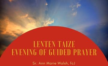Lenten Taize Evening of Guided Prayer