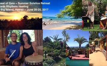 Heartbeat of Gaia ~ Summer Solstice Retreat, Big Island, Hawaii, June 20-25, 2017