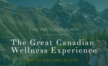 """The Great Canadian Wellness Experience """"Spring Taster"""" intro offer"""