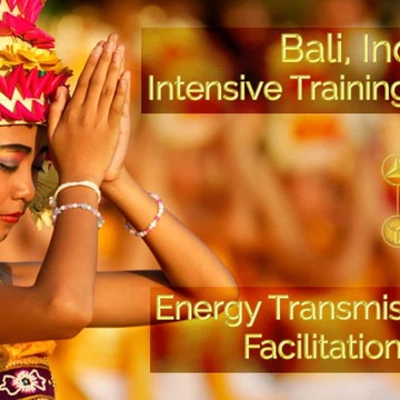 Bali Intensive Training Retreat - Energy Transmission and Facilitation Training
