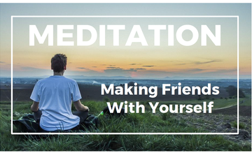 """Intro to Meditation & Learn to Meditate Class - """"Making Friends With Yourself"""""""
