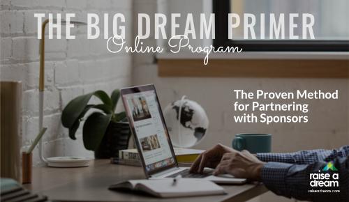 Raise a Dream - Big Dream Primer