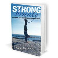 Karen Furneaux - Strong Beauty