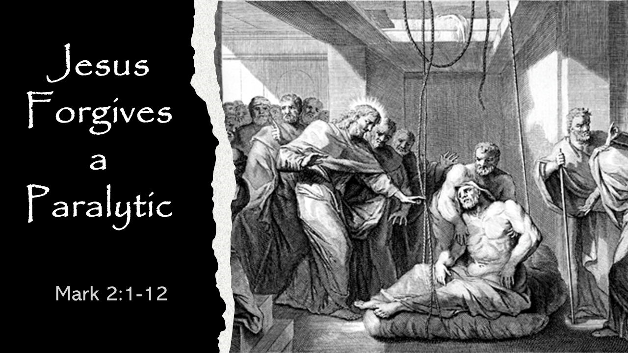 Jesus Forgives a Paralytic – Cornerstone Fellowship Bible ...