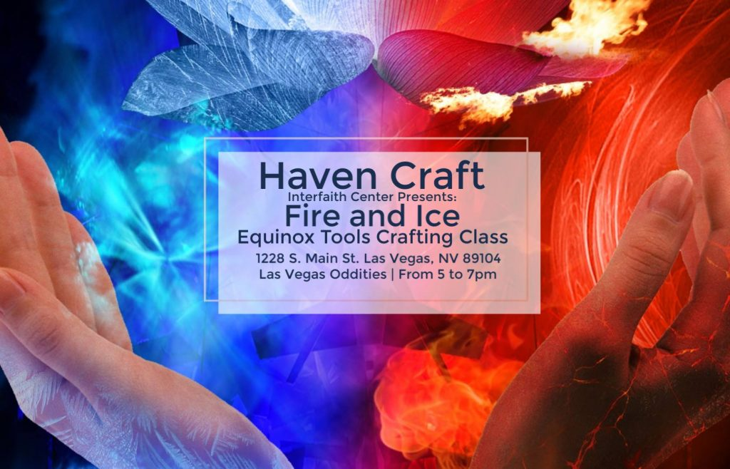 Fire and Ice Equinox Tools Crafting Class 【 Saturday (16