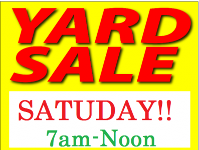 TODAY! Saturday! Clearing out the GARAGE SALE (inside the garage) 7am-noon