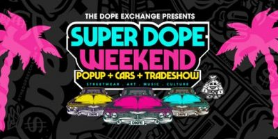 The Dope Exchange : Super Dope Weekend Popup & Tradeshow Nov. 23rd & 24th