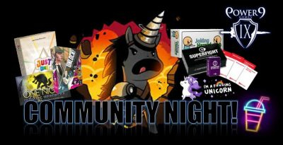 Power 9 Games Community Night!