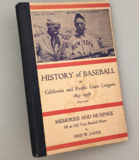 History of Baseball in California and Pacific Coast Leagues