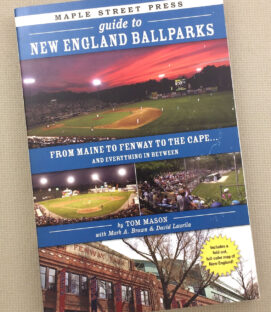 Guide to New England Ballparks