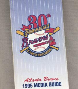Atlanta Braves 1995 Media Guide