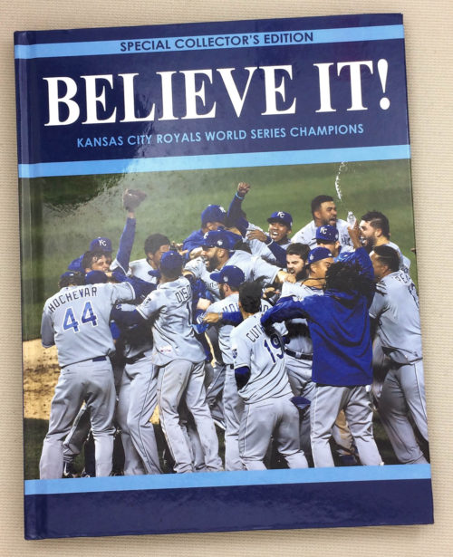 """Believe It!"" Kansas City Royals"