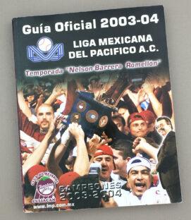 Liga Mexicana Del Pacifico 2003-04 Official Guide