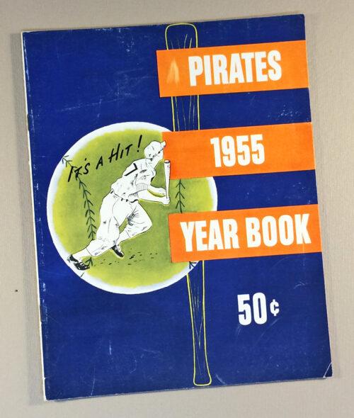 Pittsburgh Pirates 1955 Yearbook
