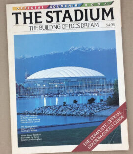 1983 Vancouver BC Place Inaugural Magazine