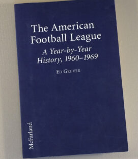 The American Football League by Ed Gruver